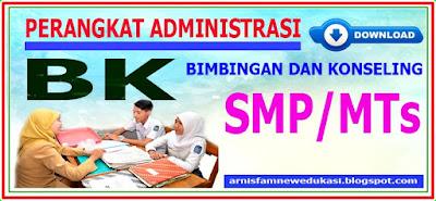 PERANGKAT ADMINISTRASI BIMBINGAN DAN KONSELING (BK) SMP/MTs