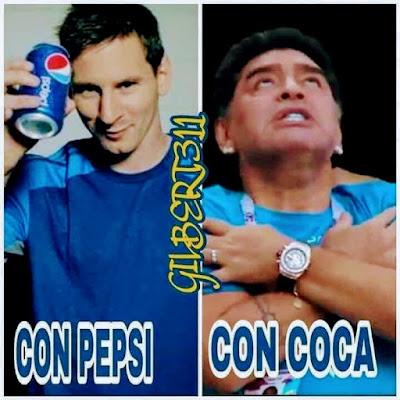 Con Pepsi, con Coca, Maradona, Messi