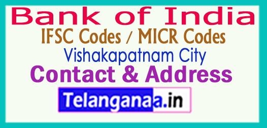Bank of India IFSC Codes MICR Codes in Vishakapatnam City