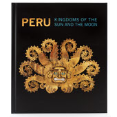 Peru: Kingdoms of the Sun and the Moon - Click to read about the exhibition