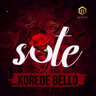 DOWNLOAD MUSIC: Korede Bello – Sote