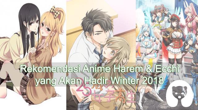 Rekomendasi Anime Harem & Ecchi yang Akan Hadir Winter 2018