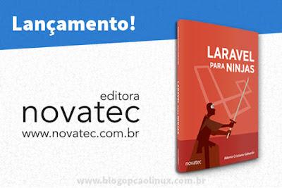 "Novatec Editora lança o Livro ""Laravel para Ninjas"""