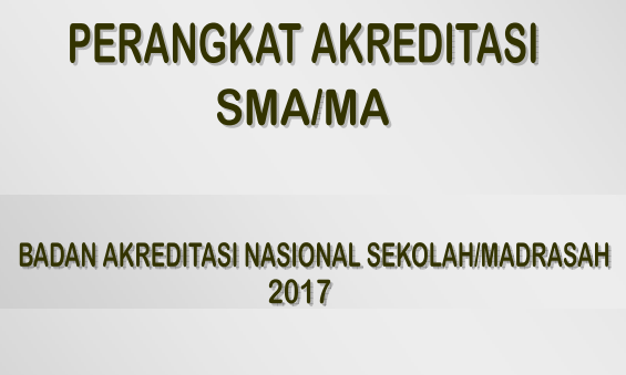 Perangkat Akreditasi SMA MA tahun 2017