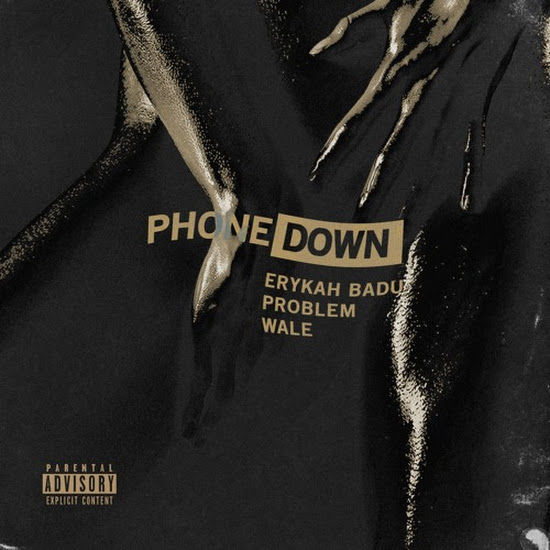Problem & Wale - Phone Down (Remix)
