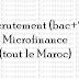 Recrutement (bac+2) Microfinance (tout le Maroc)