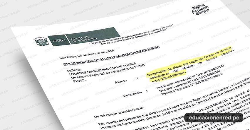 OFICIO MÚLTIPLE N° 011-2019-MINEDU/VMGP/DIGEIBIRA - Designación de plazas EIB según las formas de atención pedagógicas del Modelo de Servicio Educativo Intercultural Bilingüe - www.minedu.gob.pe