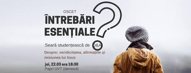 Seară studențească de Q&A - Despre veridicitatea, afirmațiilor și misiunii lui Isus