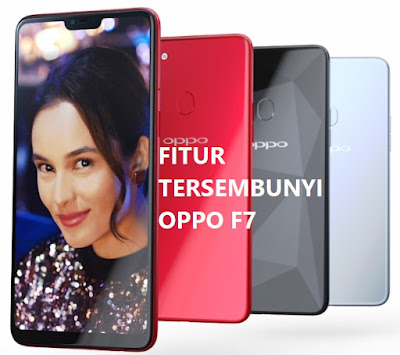 Fitur-Tersembunyi-Oppo-F7
