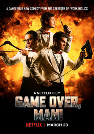 Game Over Man 2018 WEBRip 300MB English 480p ESub Watch Online Full Movie Download bolly4u