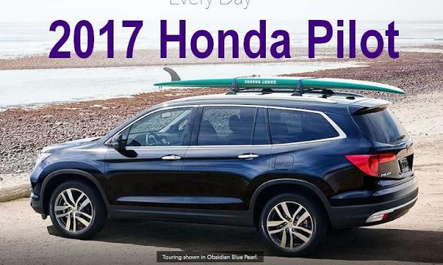 Honda Pilot Accessories >> New 2017 Honda Pilot Family Suv Review Exterior Interior