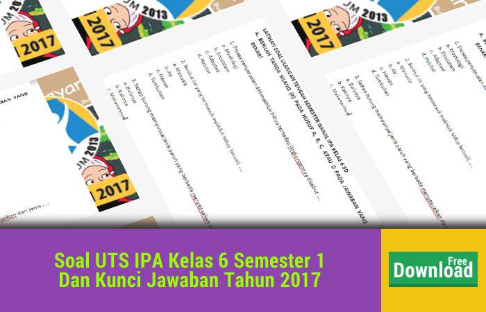 Soal UTS IPA Kls 6 Semester 1