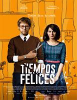 Tiempos felices (2014) online y gratis