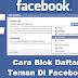 Cara Blok Daftar Teman Di Facebook