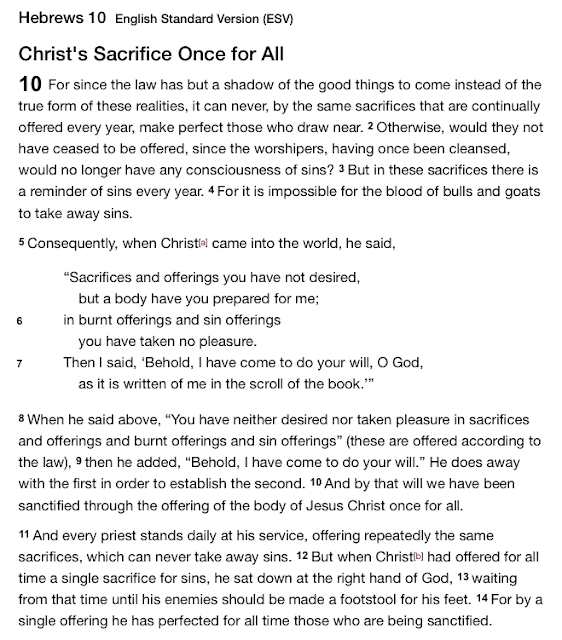 Hebrews 10 English Standard Version (ESV)  Christ's Sacrifice Once for All