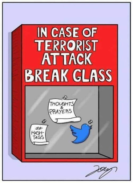 Funny In Case Of Terrorist Attack Break Glass Thoughts and Prayers Cartoon