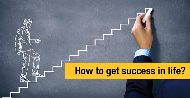 To Become Successful in Life आयुष्यात यशस्वी होण्यासाठी