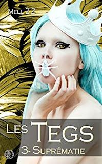 http://lesreinesdelanuit.blogspot.be/2017/05/les-tegs-t3-suprematie-de-mell-22.html