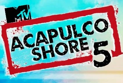 Acapulco Shore Capitulo 5 Temporada 5 completo