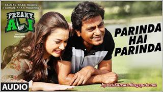 Parinda Hai Parinda Lyrics : Freaky Ali