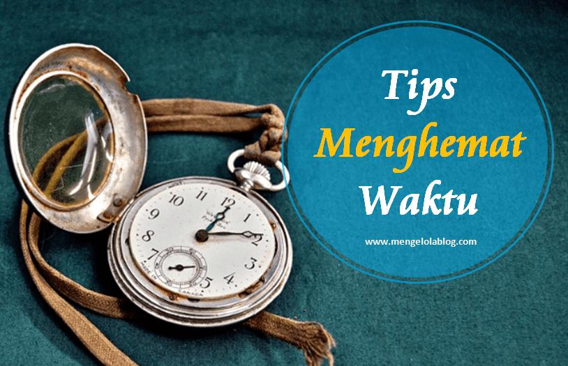 tips menghemat waktu