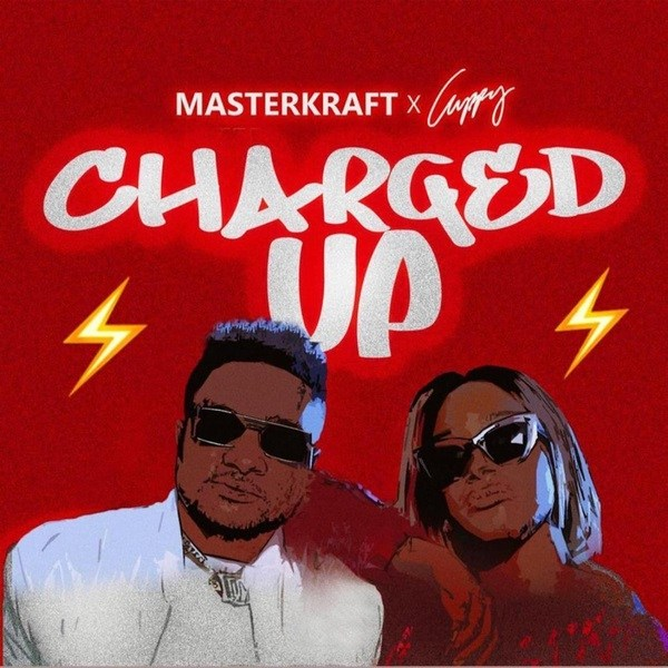Masterkraft & Cuppy - Charged Up