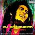 Bob Marley- Is this love ( Dj Brinqueira Afro Remix) [ 2o17 Download]