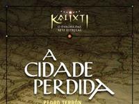 Resenha A Cidade Perdida - A Trilogia Kalixti - Pedro Terrón