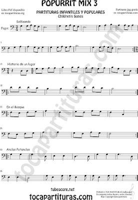 Partitura de Fagot Solfeando, Historia de un Lugar, En el Bosque y Anclas Potanclas Popurrí Mix 3 Sheet Music for Bassoon Music Scores