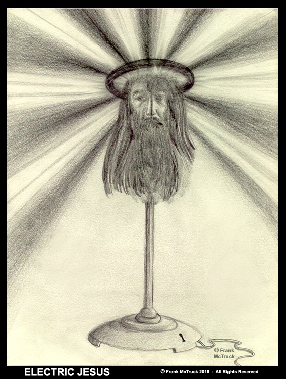 "Frank McTruck pencil drawing - ""Electric Jesus"""