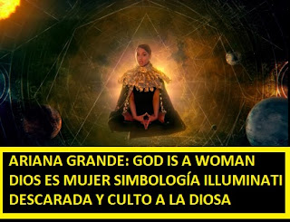 Ariana Grande simbología #illuminati descarada canción God is a woman y culto a la reina del cielo #Katecon2006