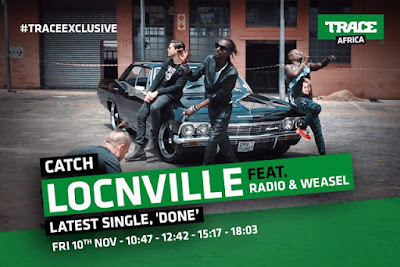 download video Radio & Weasel Ft Locnville - Done