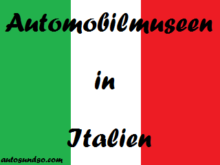 Automobilmuseen in Italien