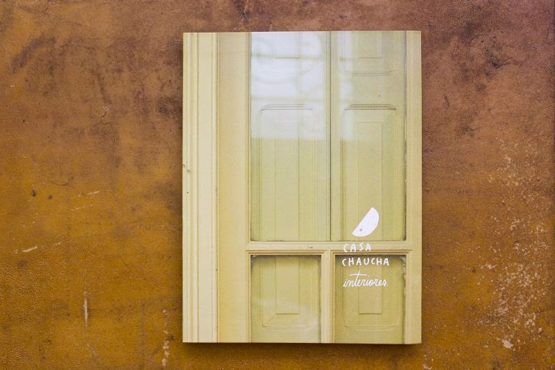 #Deco Casa Chaucha, Interiores: un libro para inspirarse