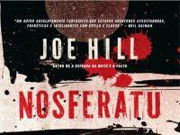"Resenha: ""Nosferatu"" - Joe Hill"