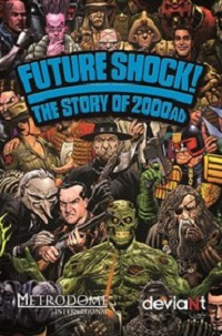Watch Future Shock! The Story of 2000AD Online Free in HD