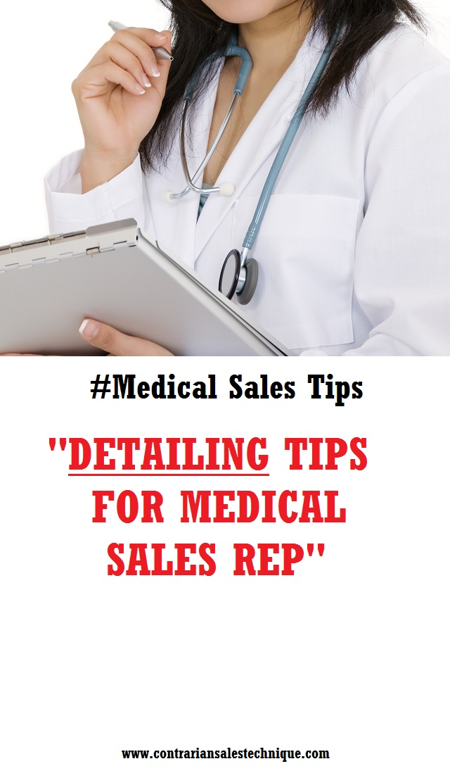 Medical sales representative detailing tips