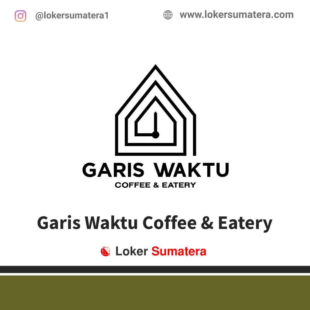 Lowongan Kerja Bengkulu, Garis Waktu Coffee & Eatery Juni 2021