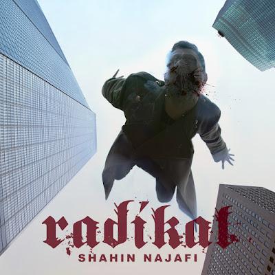 Radikal - Shahin Najafi