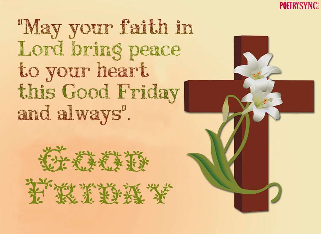 Good friday wishes quotes with pictures best romantic love poems good friday wishes quotes with pictures kristyandbryce Choice Image