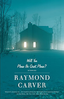 Will You Please Be Quiet, Please?: Stories by Raymond carver