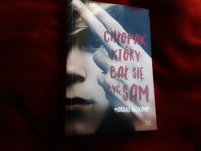 Marieke Nijkamp - Chłopak, który bał się być sam