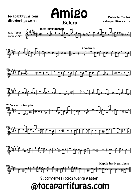 Partitura de  Amigo para Saxofón Tenor y Saxo Soprano de Roberto Carlos Bolero  Sheet Music Tenor and Soprano Saxophones Music Score