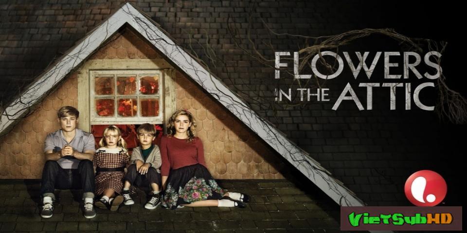 Phim Những bông hoa trên tầng áp mái VietSub HD | Dollanganger 1: Flowers in the Attic 2014