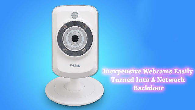 Webcams Turned Into A Network Backdoor