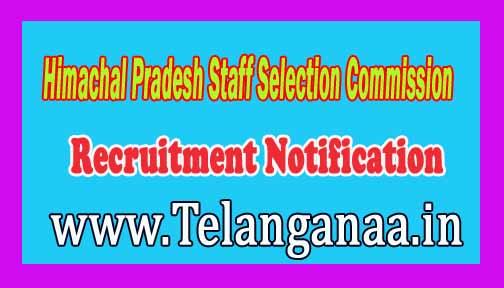 Himachal Pradesh Staff Selection Commission (HPSSC)Recruitment Notification 2016