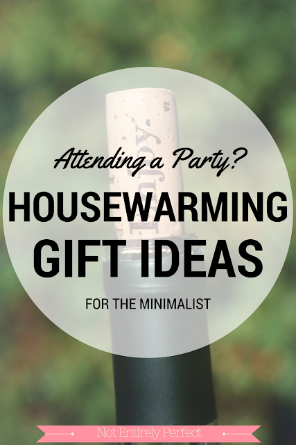 Not entirely perfect housewarming and hostess gift ideas for Minimalist gifts for housewarming