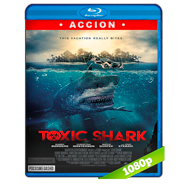 Toxic Shark (2017) BRRip 1080p Audio Dual Latino-Ingles