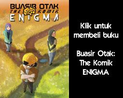 Buasir Otak: The Komik (Enigma)