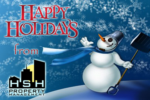 HSH Property Management wants to wish everyone a Safe and Happy Holiday Season!